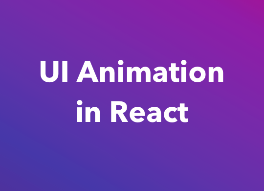UI Animation in React - CSS Animation